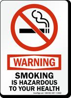 Warning Smoking Is Hazardous To Health Sign