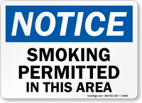 Notice: Smoking Permitted In This Area