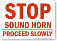Sound Horn Proceed Slowly Stop Sign