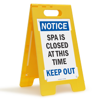 Spa Is Closed Keep Out Free-Standing Sign