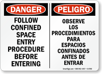 Follow Confined Space Entry Procedure (Bilingual) Sign