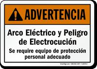 Spanish Arco Electrico Y Peligro De Electrocucion Sign