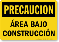 Spanish Precaucion Area Bajo Construccion Sign