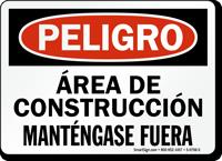 Peligro Area De Construccion Mantengase Fuera Sign