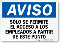Spanish Aviso Employees Only Beyond This Point Sign
