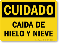 Cuidado Caida De Hielo Y Nieve Spanish Sign