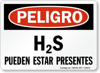 H2S Pueden Estar Presentes, Spanish H2S Present Sign