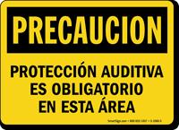 Proteccion Auditiva Es Obligatorio En Esta Area Sign