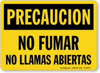 Spanish Precaucion No Fumar No Llamas Abiertas Sign