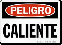 Spanish Peligro Caliente Danger Hot Sign