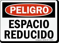 Spanish Peligro Espacio Reducido Confined Space Sign