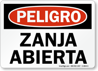 Peligro Zanja Abierta Open Trench Spanish Sign