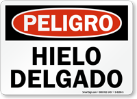 Peligro Hielo Delgado, Spanish Thin Ice Sign