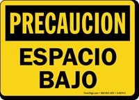 Precaucion Espacio Bajo, Spanish Low Clearance Sign