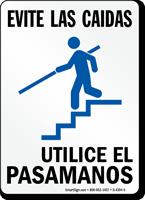 Evite Las Caidas Utilice El Pasamanos Spanish Sign