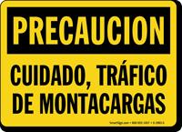 Spanish Cuidado, Trafico De Motacargas Sign
