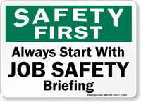 Start Job Safety Briefing Sign