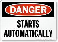Danger: Starts Automatically