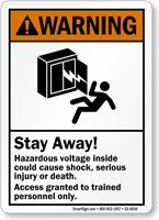Stay Away Hazardous Voltage, Access Trained Personnel Sign