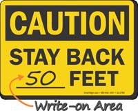 Stay Back OSHA Caution Sign