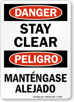 Bilingual Danger Peligro Stay Clear Sign