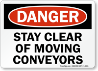 Danger Moving Conveyors Sign