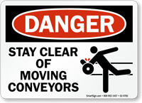 Stay Clear Of Moving Conveyors Danger Sign