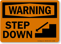 Warning Step Down Sign
