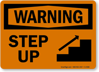 Warning Step Up Sign