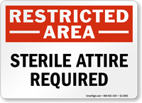 Sterile Attire Required Restricted Area Sign