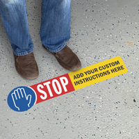Stop Add Your Instructions Custom SlipSafe Floor Sign