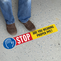 STOP - Are You Wearing Proper PPE