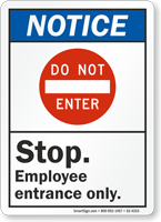 Stop Employee Entrance Only ANSI Notice Sign