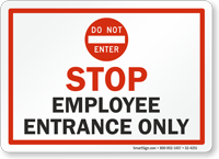 Stop Employee Entrance Only Do not Enter Sign