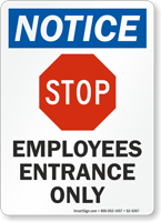 Stop Employees Entrance Only OSHA Notice Sign
