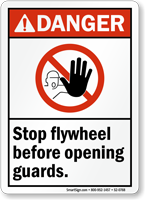 Stop Flywheel Before Opening Guards Sign