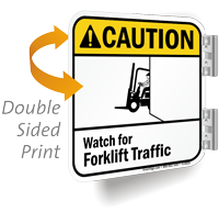 Watch For Forklift Traffic 2-Sided ANSI Caution Sign