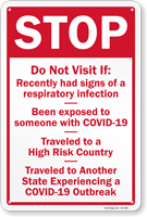 Stop If Recently Had Signs Of A Respiratory Infection Sign
