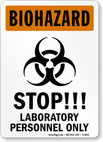 STOP Laboratory Personnel Only Biohazard Warning Sign