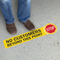 Stop No Customers Beyond This Point SlipSafe Floor Sign