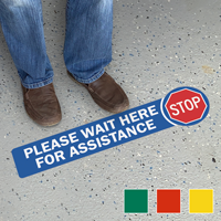 Stop Please Wait Here For Assistance SlipSafe Floor Sign