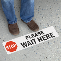 Stop Please Wait Here SlipSafe Floor Sign
