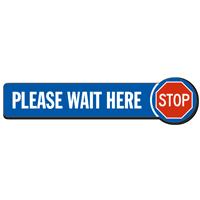 Stop Please Wait Here SlipSafe Floor Sign