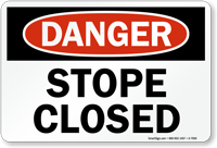 Stope Closed OSHA Danger Sign