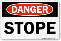 Stope OSHA Danger Sign
