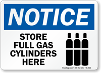 Notice Store Full Gas Cylinders Sign