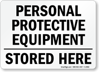 Personal Protective Equipment Stored Here Sign