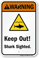 Keep Out! – Shark Sighted. (graphic) Sign