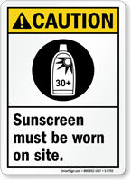 Sunscreen Must Be Worn On Site Caution Sign