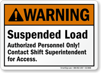 Suspended Load, Authorized Personnel Only Warning Sign